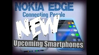 Mind blowing upcoming phones ... BETTER THAN PIXEL2 and IPHONE 8??