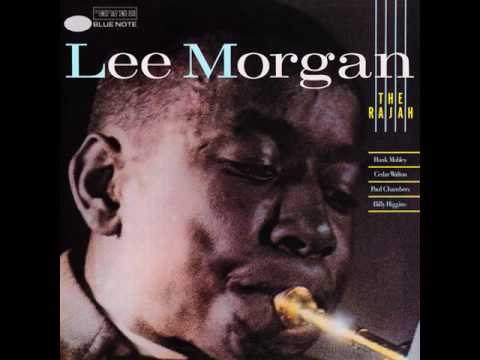 Lee Morgan1966The Rajah05 What Not My Love