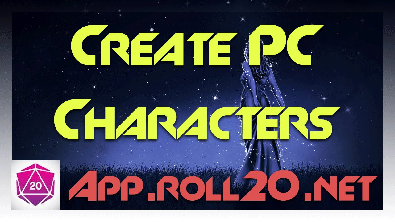 TUTORIAL: How to Create Player Controlled (PC) Characters and Tokens -  Introduction to Roll20