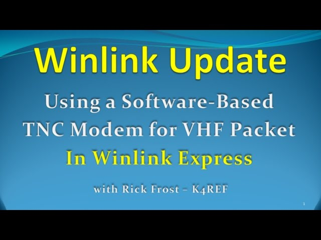 """Using a Sound Modem TNC for VHF Packet in Winlink Express"" (new)"