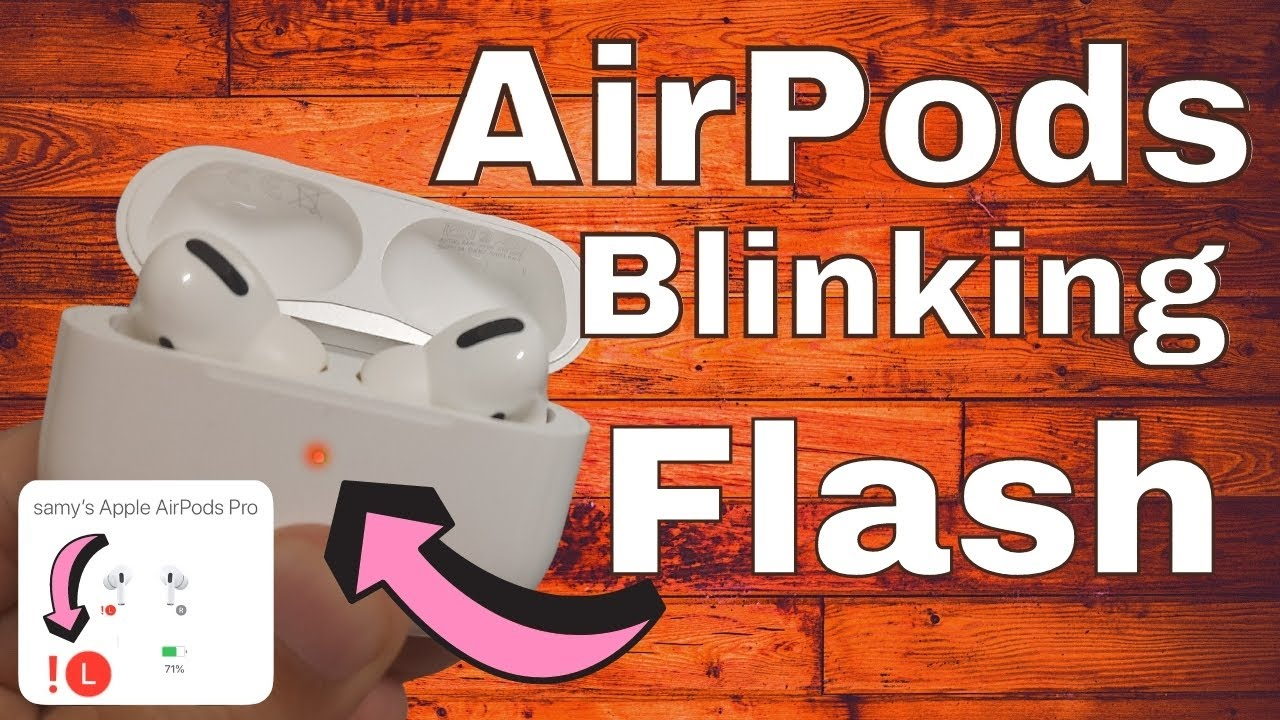 Fix Airpods Pro Blinking Red Green White Or Orange 2021 Left Right Airpod Flashing Problem Youtube