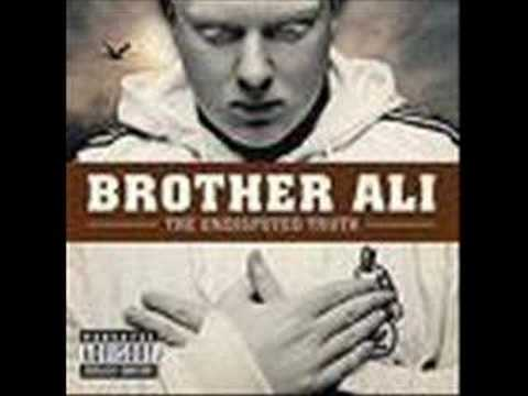 Brother Ali - Truth is