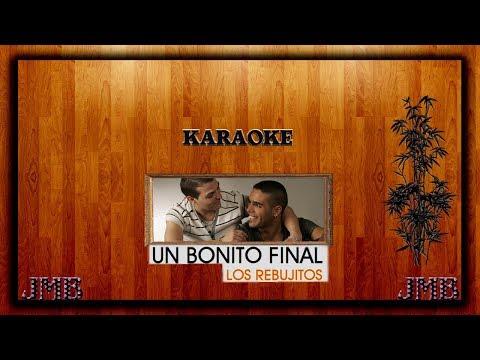 Karaoke   Los Rebujitos   Un bonito final