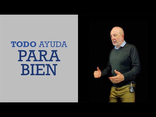 Todo ayuda para bien | Pr. Benigno Sañudo