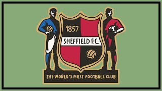 The Oldest Football Team - Sheffield FC: A Brief History Of