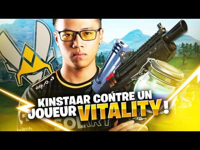 KINSTAAR CONTRE UN JOUEUR VITALITY SUR FORTNITE !