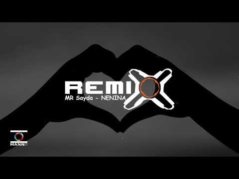 Mr Sayda - NENINA [Harison Miranto Remix]