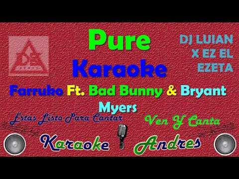 PURE - |KARAOKE| FARRUKO X BAD BUNNY X BRYANT MYERS X DJ LUIAN X EZ EL EZETA