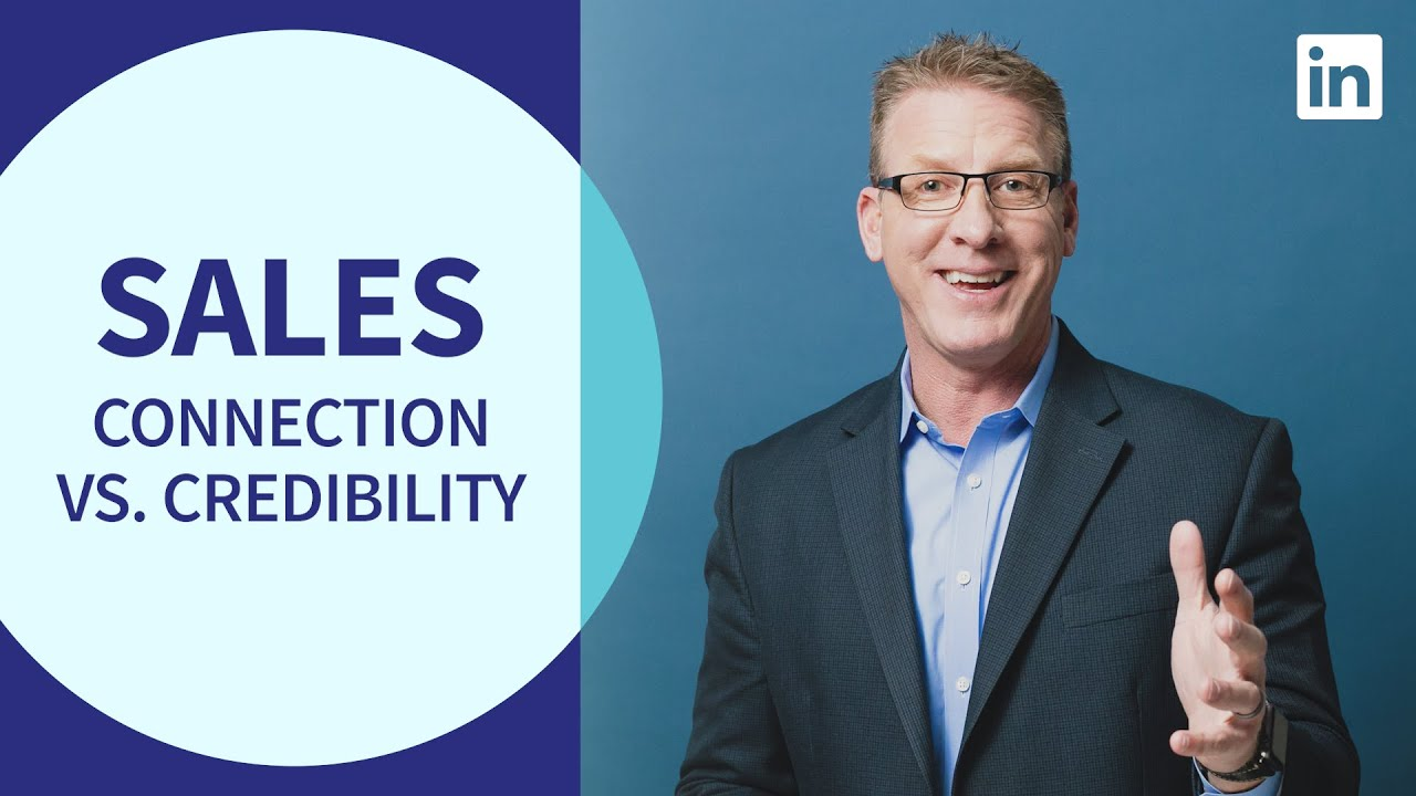 Sales Tutorial - Building Trust Through Connection vs. Credibility