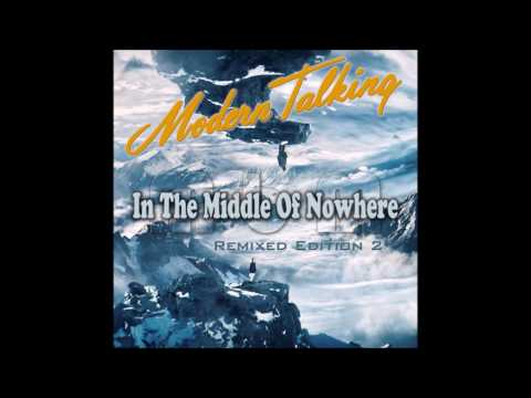 Modern Talking - In The Middle Of Nowhere Remixed Edition 2 (re-cut by Manaev)