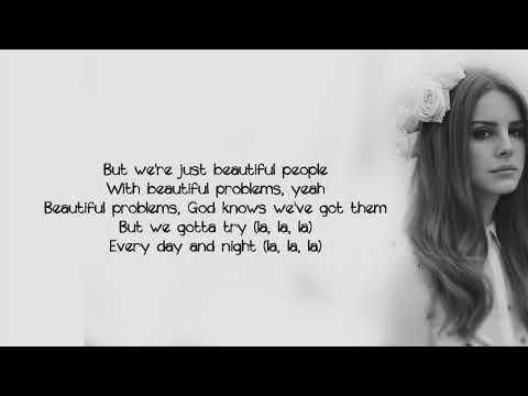 Lana Del Rey - Beautiful People Beautiful Problems ft.Stevie Nicks (Lyics)