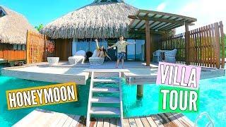 Our Dream Honeymoon! Bora Bora Villa Tour