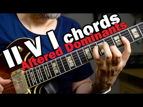 Beautiful Jazz Chords - Altered Dominants in a II V I
