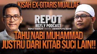 Download TAHU NABI MUHAMMAD JUSTRU DARI KITAB SUCI LAIN! | DEWA PUTU ADHI VS REFLY HARUN!!