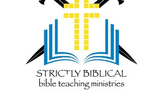 10/4/2020 Strictly Biblical Live Stream