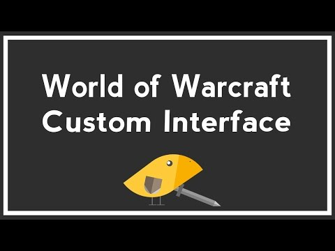 How to Make Your Own World of Warcraft UI (with ElvUI)