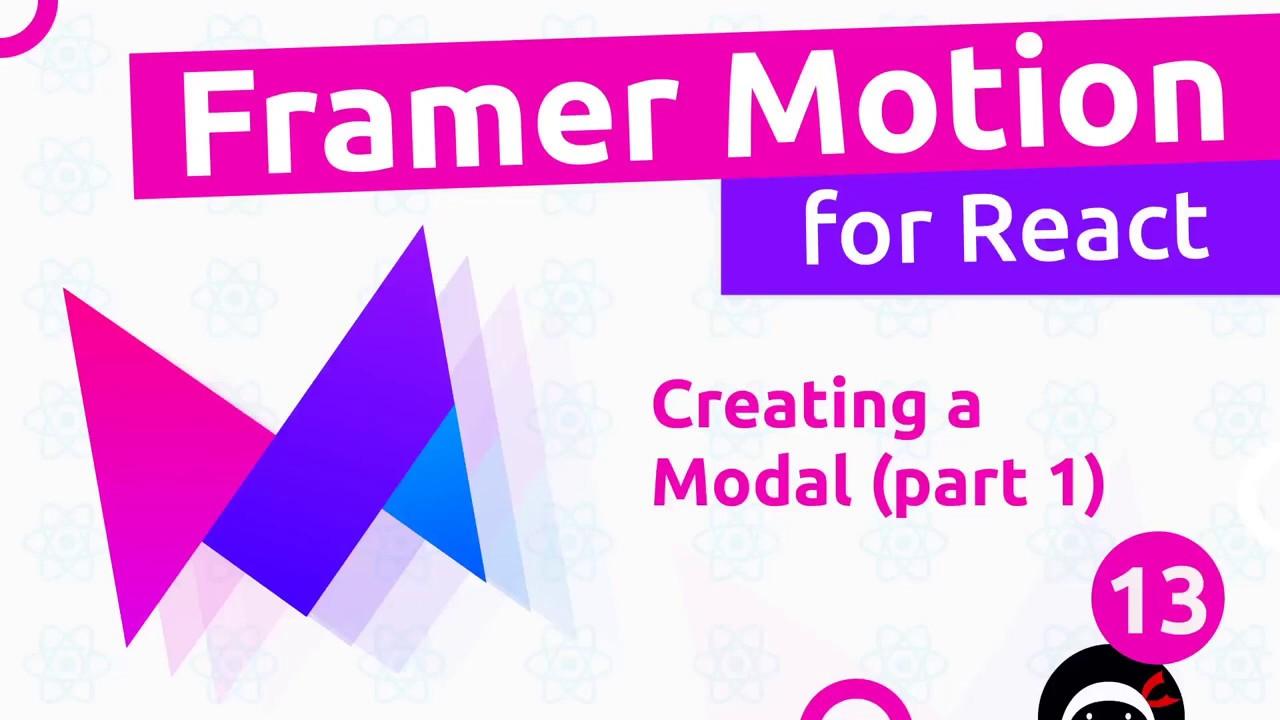Framer Motion (for React) #13 - Modal Animation (part 1)