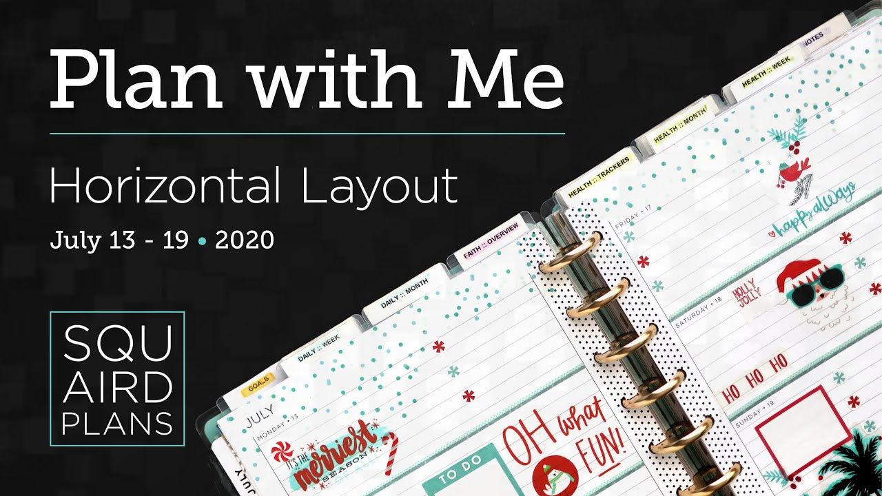 Plan with Me :: Christmas in July :: Squaird Plans Horizontal Layout :: Classic Happy Planner 2020