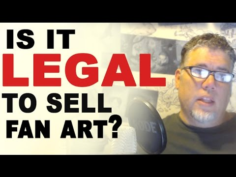 Is Drawing and Selling Fan Art Legal?