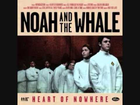 Noah and The Whale  Silver and Gold