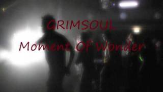 Grimsoul - Moment Of Wonder
