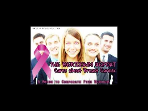 TBR - The Beatdown Report Cares About Breast Cancer: A Guide to Corporate Pink Washing