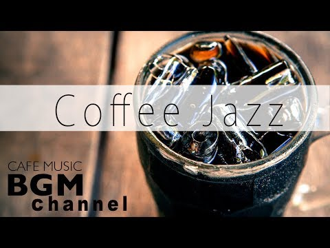 Chill Out Cafe Music - Relaxing Jazz & Bossa Nova Music - Music For Study & Work