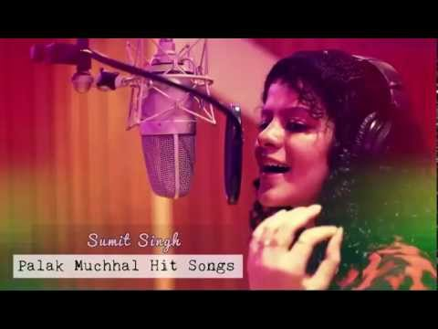 Palak Muchhal Hit Bollywood Songs 2015 -16