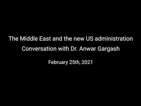 The Middle East And The New US Administration- Day 3, Part 3