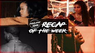 Download Privilege RnB Recap of the Week   Kehlani, H.E.R., Vedo & more   Privilege RnB News
