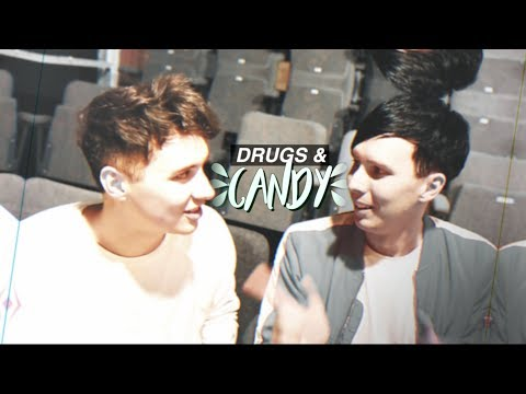 dan & phil » drugs and candy