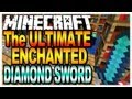Minecraft - The Ultimate Enchanted Diamond Sword (Map Giveaways in the Description)