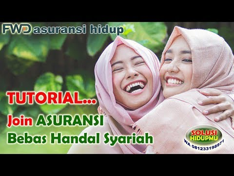 Tutorial Join ASURANSI BEBAS HANDAL FWD Syariah K-link thumbnail