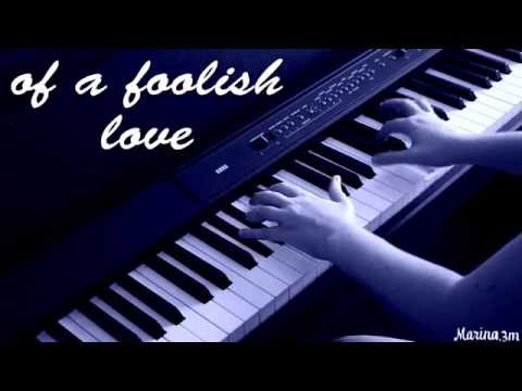 FOOLISH LOVE (Rufus Wainwright) piano cover + lyrics