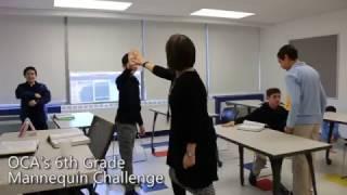OCA's 6th Grade Mannequin Challenge