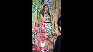 Akin ka na lang - ft. Moressete Ammon cover Aj Salamante at Rapture comedy bar