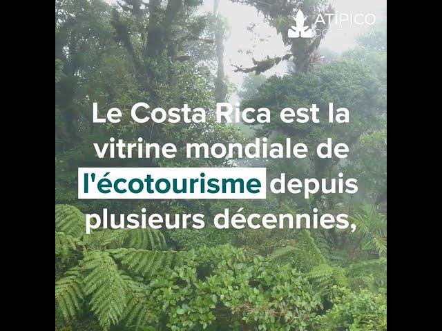 Le Costa Rica, vitrine mondiale de l'écotourisme