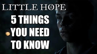 The Dark Pictures: Little Hope - 5 Things You NEED To Know