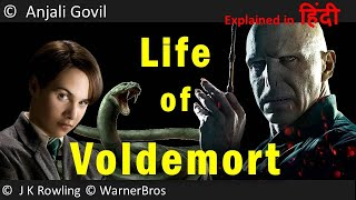 Life of Voldemort | Origins explained in Hindi