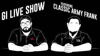 Live Show Ft. Frank from Classic Army! - Airsoft GI