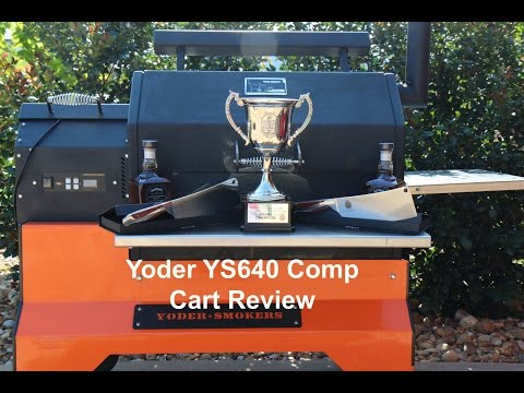 Review Of The Yoder YS640 Pellet Grill Smoker On A Competition Cart