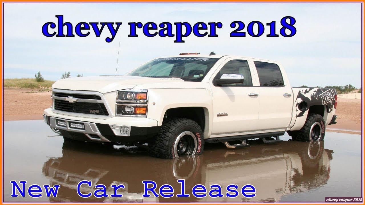 Chevy Reaper 2018 Redesign Review Pickup Truck In New Car Release