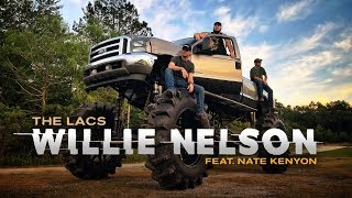 the lacs willie nelson feat nate kenyon