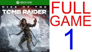 Rise of The Tomb Raider Walkthrough part 1 XBOX ONE Gameplay Let's play - No Commentary