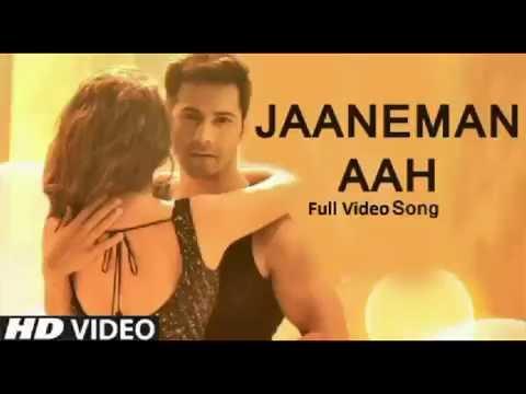 JAANEMAN AAH Full HD Video Song | DISHOOM Movie | Varun Dhawan, Parineeti Chopra