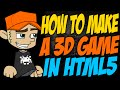How to Make a 3D Game in HTML5