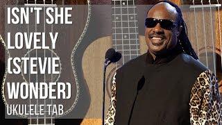EASY Ukulele Tab: How to play Isn't She Lovely by Stevie Wonder