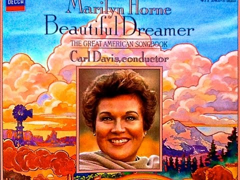 American Songbook : Beautiful Dreamer... (reference recording : Marilyn Horne/Davis)