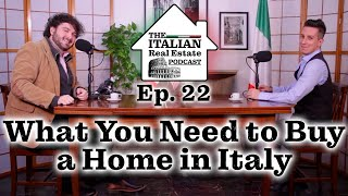What Do I Need To Buy a Home in Italy?