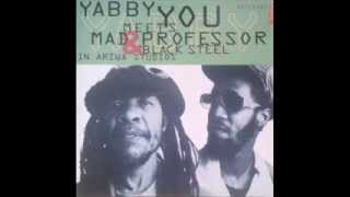 Yabby you & mad professor & Black steel   Blowing in the wind